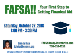 FAFSA:  Your First Step To Getting Financial Aid @ Fellowship Hall (Gym)   South Holland   Illinois   United States