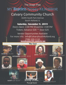 The Hopeless Nosey Neighbor - Stage Play @ Calvary Community Church